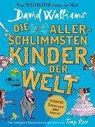 Cover-Bild zu Die allerschlimmsten Kinder der Welt von Walliams, David