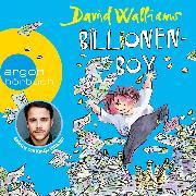Cover-Bild zu Billionen-Boy (Ungekürzte Lesung) (Audio Download) von Walliams, David