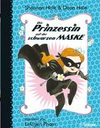Cover-Bild zu Hale, Shannon: Die Prinzessin mit der schwarzen Maske (Bd. 1)