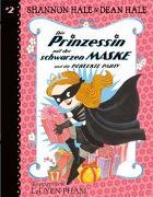 Cover-Bild zu Hale, Shannon: Die Prinzessin mit der schwarzen Maske (Bd. 2)