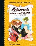 Cover-Bild zu Hale, Shannon: Die Prinzessin mit der schwarzen Maske (Bd. 4)