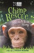 Cover-Bild zu Born Free: Chimp Rescue von French, Jess