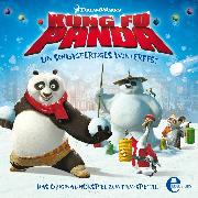 Cover-Bild zu Karallus, Thomas: Kung Fu Panda - Ein schlagfertiges Winterfest (Audio Download)