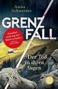 Cover-Bild zu Grenzfall - Der Tod in ihren Augen (eBook) von Schneider, Anna