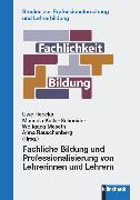Cover-Bild zu Fachliche Bildung und Professionalisierung von Lehrerinnen und Lehrern (eBook) von Meseth, Wolfgang (Hrsg.)