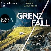Cover-Bild zu Der Tod in ihren Augen - Grenzfall - Kriminalroman, (Gekürzte Lesung) (Audio Download) von Schneider, Anna
