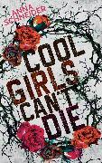 Cover-Bild zu Cool Girls can't die (eBook) von Schneider, Anna