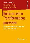 Cover-Bild zu Kulturarbeit in Transformationsprozessen (eBook) von Schneider, Wolfgang (Hrsg.)