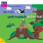 Cover-Bild zu Die 3 vom Ast und manch guter Rat (Audio Download) von Nieden, Eckart zur