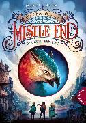 Cover-Bild zu Die Chroniken von Mistle End 1: Der Greif erwacht (eBook) von Mirow, Benedict