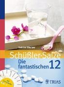 Cover-Bild zu Schüßler-Salze: Die fantastischen 12 (eBook) von Wacker, Sabine