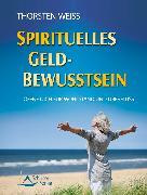 Cover-Bild zu Spirituelles Geldbewusstsein (eBook) von Weiss, Thorsten