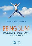 Cover-Bild zu Being Slim (eBook) von Weiss, Thorsten