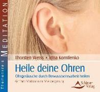 Cover-Bild zu Heile deine Ohren von Weiss, Thorsten