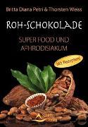 Cover-Bild zu Roh-Schokolade von Petri, Britta Diana