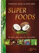 Cover-Bild zu Super Foods von Weiss, Thorsten