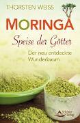 Cover-Bild zu Moringa - Speise der Götter von Weiss, Thorsten