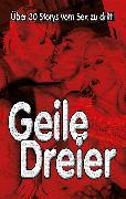Cover-Bild zu Geile Dreier! (eBook) von Ullmann, Jörg