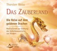 Cover-Bild zu Das Zauberland - Die Reise auf dem goldenen Drachen von Weiss, Thorsten