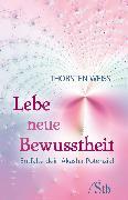Cover-Bild zu Lebe neue Bewusstheit (eBook) von Weiss, Thorsten