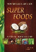 Cover-Bild zu Super Foods (eBook) von Weiss, Thorsten