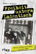 Cover-Bild zu Krause, Daniel: Freiheit unterm Ladentisch