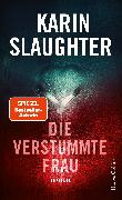 Cover-Bild zu Die verstummte Frau (eBook) von Slaughter, Karin