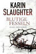 Cover-Bild zu Blutige Fesseln von Slaughter, Karin