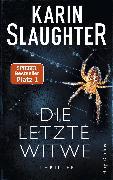 Cover-Bild zu Die letzte Witwe (eBook) von Slaughter, Karin
