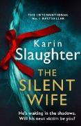 Cover-Bild zu Silent Wife (The Will Trent Series, Book 10) (eBook) von Slaughter, Karin