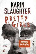 Cover-Bild zu Pretty Girls (eBook) von Slaughter, Karin