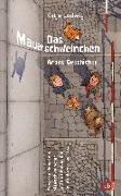 Cover-Bild zu Das Mauerschweinchen von Ludwig, Katja