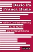 Cover-Bild zu Offene Zweierbeziehung / Eine Mutter / Die Vergewaltigung von Fo, Dario