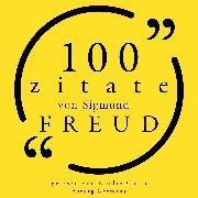 Cover-Bild zu 100 Zitate von Sigmund Freud (Audio Download) von Freud, Sigmund