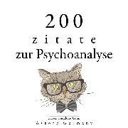 Cover-Bild zu 200 Zitate über Psychoanalyse (Audio Download) von Freud, Sigmund