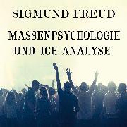 Cover-Bild zu Massenpsychologie und Ich-Analyse (Audio Download) von Freud, Sigmund