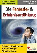 Cover-Bild zu Die Fantasie- und Erlebniserzählung (eBook) von Stolz, Ulrike
