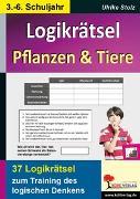 Cover-Bild zu Logikrätsel Pflanzen & Tiere (eBook) von Stolz, Ulrike