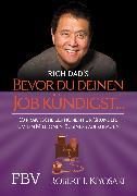 Cover-Bild zu Kiyosaki, Robert T.: Bevor Du Deinen Job kündigst (eBook)