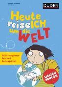 Cover-Bild zu Weltenfänger: Heute reise ich um die Welt von Wittenburg, Christiane