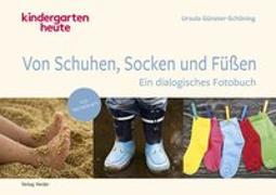 Cover-Bild zu Von Schuhen, Socken & Füßen von Günster-Schöning, Ursula