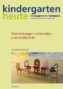 Cover-Bild zu Teamsitzungen vorbereiten und moderieren von Günster-Schöning, Ursula