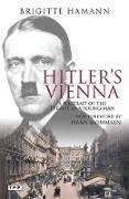 Cover-Bild zu Hitler's Vienna von Hamann, Brigitte