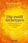 Cover-Bild zu Die zwölf Archetypen von Hamann, Brigitte