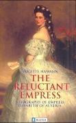 Cover-Bild zu The Reluctant Empress von Hamann, Brigitte