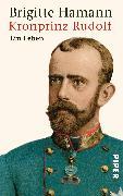 Cover-Bild zu Kronprinz Rudolf von Hamann, Brigitte