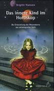Cover-Bild zu Das innere Kind im Horoskop von Hamann, Brigitte