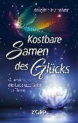 Cover-Bild zu Kostbare Samen des Glücks (eBook) von Hamann, Brigitte
