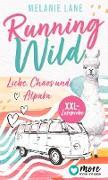 Cover-Bild zu Running Wild - Liebe, Chaos und Alpaka - XXL Leseprobe (eBook) von Lane, Melanie