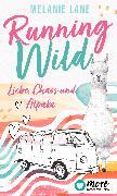 Cover-Bild zu Running Wild - Liebe, Chaos und Alpaka (eBook) von Lane, Melanie